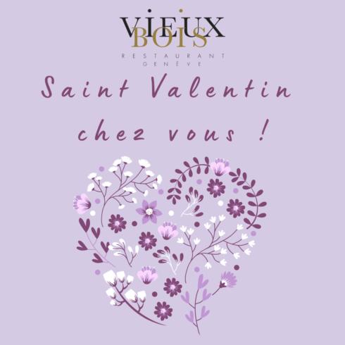 Menu Saint Valentin - Restaurant Vieux Bois